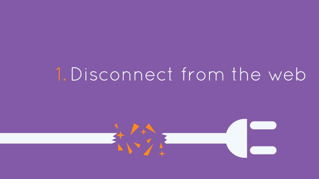 Disconnect from web