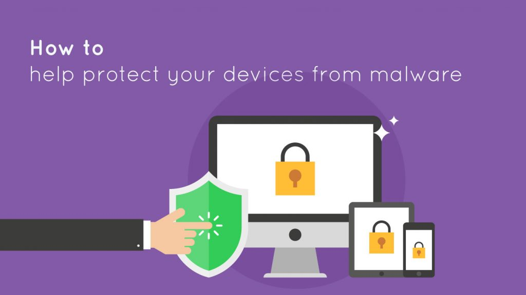 How to protect device from malware
